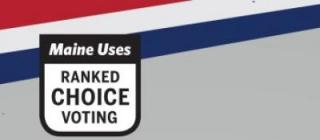 maine uses ranked choice voting
